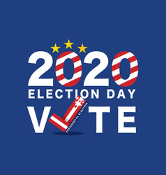 2020 presidential election vote typography vector