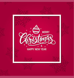 christmas card with hand-drawn lettering vector image