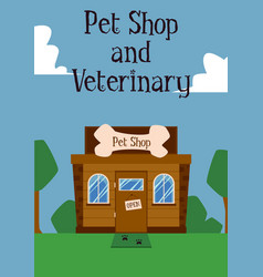 pet shop and veterinary clinic building facade on vector image