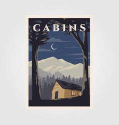 vintage cabins poster design night camp vector image