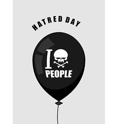 Hatred day i hate people black balloon with a vector