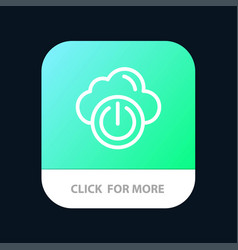Cloud power network off mobile app button android vector