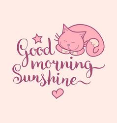 good morning sunshine hand lettering cute vector image