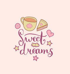 sweet dreams hand lettering cute vector image