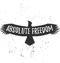 Absolute freedom lettering Vintage eagle with hand vector