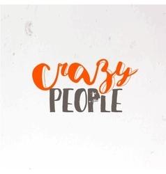 Crazy people emblem vector