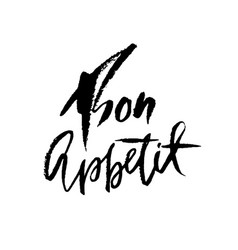 Bon appetit hand drawn phrase modern dry brush vector
