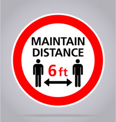 Covid19 maintain distance 6 feet sign vector