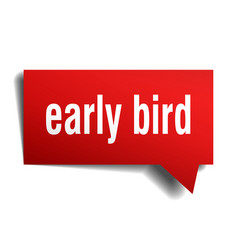 Early bird red 3d speech bubble vector