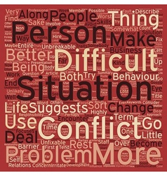 How to Deal With Difficult People text background vector