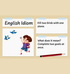 English idiom kill two birds with one stone vector