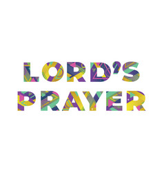 Lord s prayer concept retro colorful word art vector