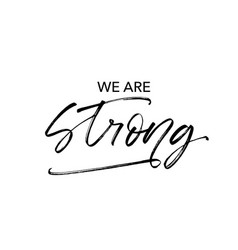 We are strong quote vector
