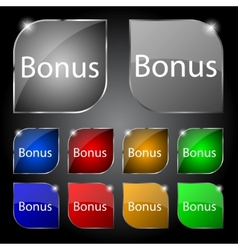 Bonus sign icon Special offer label Set of colored vector image