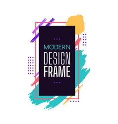 modern design frame with color brush stroke vector image