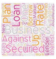Secured business loans An opportunity to showcase vector image