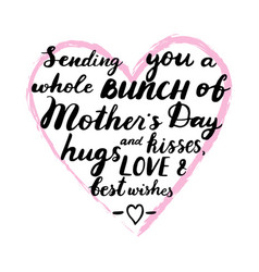 Sending you a whole bunch mothers day hugs and vector