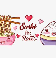 sushi and rolls cute kawaii cartoons vector image