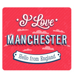 vintage greeting card from manchester vector image vector image