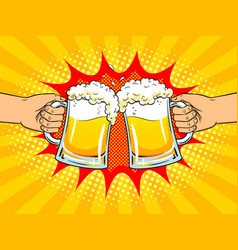hands with mugs of beer pop art vector image vector image