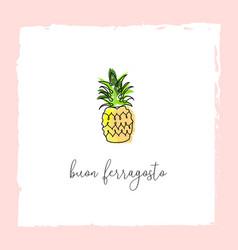Buon ferragosto italian summer holiday pineapple vector