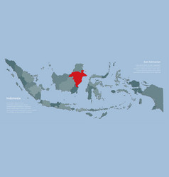 Indonesia map and province east kalimantan vector