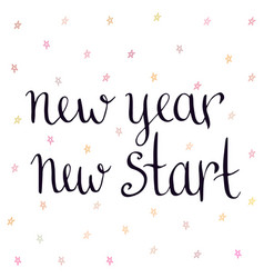 new year new start inspirational and motivational vector image