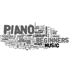 a guide to piano for beginners text word cloud vector image