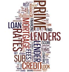 Mortgage companies prime lenders vs sub prime vector