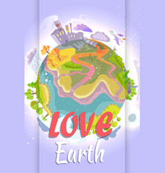 love earth bright poster with planet vector image vector image