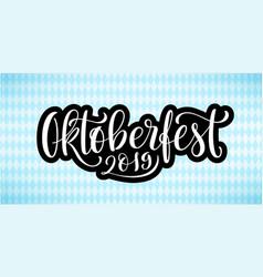 happy oktoberfest 2019 poster beer festival vector image