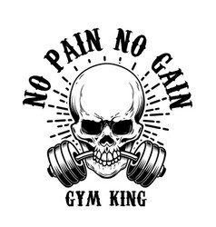 no pain no gain skull with barbell in teeth vector image