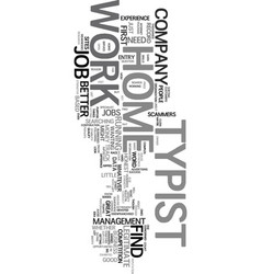 work at home typist text word cloud concept vector image