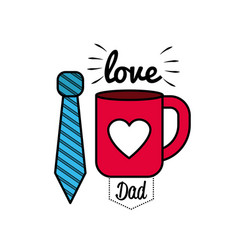 Card of father day with tie and cup decoration vector