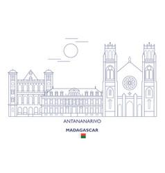 Antananarivo city skyline vector