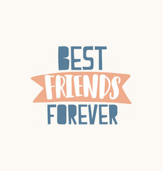 best friends forever quote handwritten bff text vector image