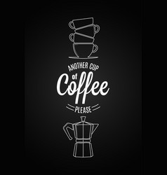 Coffee logo design another cup of coffee quote on vector