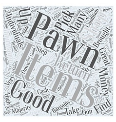 Find Great Bargains at Pawn Shops Word Cloud vector