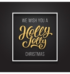 Holly Jolly Christmas text on premium background vector