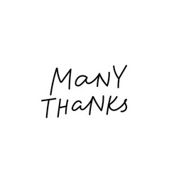 Many thanks calligraphy quote lettering vector