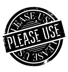 please use rubber stamp vector image