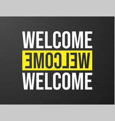 welcome typography black background for t-shirt vector image