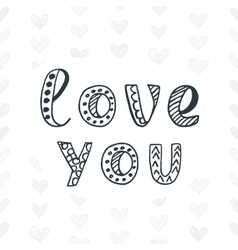 Love You Valentines Day typography poster vector image