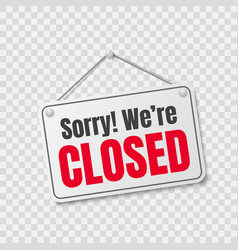 We are closed store label sorry we re closed vector