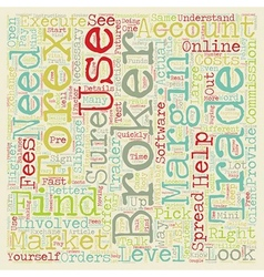 Find the Right Broker text background wordcloud vector image vector image