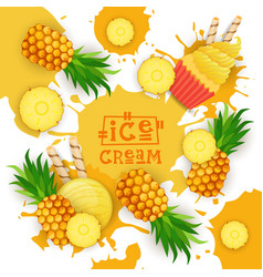 ice cream with pineapple taste dessert colorful vector image vector image