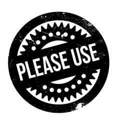 please use rubber stamp vector image vector image