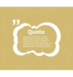 Quote blank template Quote form Quote bubble vector image