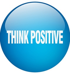 Think positive blue round gel isolated push button vector