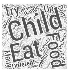 Training the Fussy Eater Word Cloud Concept vector image vector image